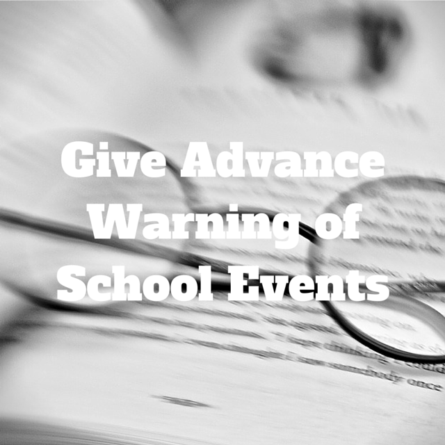 Give Advance Warning of School Events